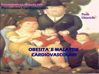 OBESITA' E MALATTIE  CARDIOVASCOLARI