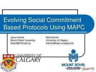 Evolving Social Commitment Based Protocols Using MAPC