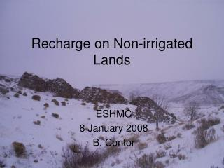 Recharge on Non-irrigated Lands
