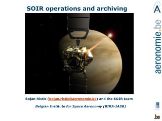 SOIR operations and archiving
