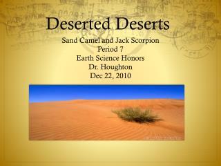 Deserted Deserts