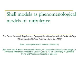 Shell models as phenomenological models of turbulence