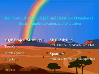 Rainbow - Bridging XML and Relational Databases: Design, Implementation, and Evaluation