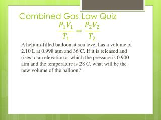 Combined Gas Law Quiz