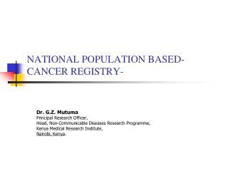 NATIONAL POPULATION BASED- CANCER REGISTRY-