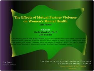The Effects of Mutual Partner Violence on Women's Mental Health