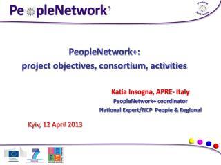 PeopleNetwork+:  project objectives, consortium, activities