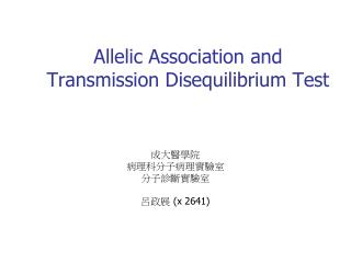 Allelic Association and Transmission Disequilibrium Test
