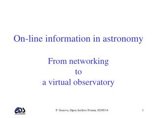 On-line information in astronomy From networking to a virtual observatory