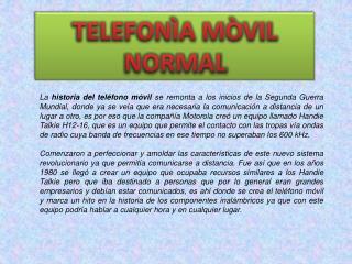 TELEFONÌA MÒVIL NORMAL