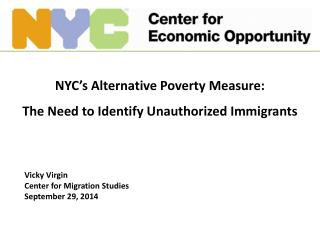 NYC's Alternative Poverty Measure: The Need to Identify Unauthorized Immigrants
