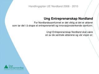 Handlingsplan UE Nordland 2006 - 2010
