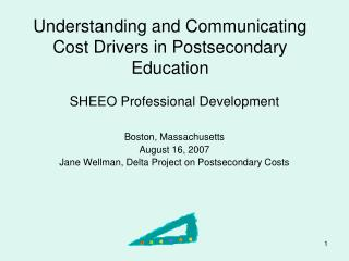 Understanding and Communicating Cost Drivers in Postsecondary Education