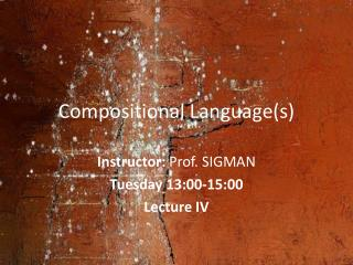 Compositional Language(s)
