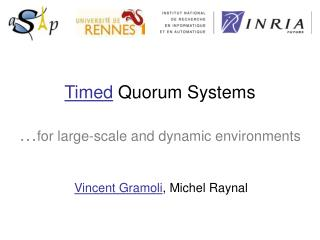 Ti med  Quorum Systems  … for large-scale and dynamic environments