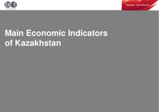 Main Economic Indicators of Kazakhstan