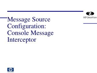 Message Source Configuration: Console Message Interceptor