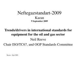 Neftegazstandart-2009 Kazan 9 September 2009