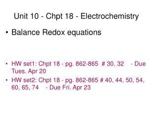 Unit 10 - Chpt 18 - Electrochemistry