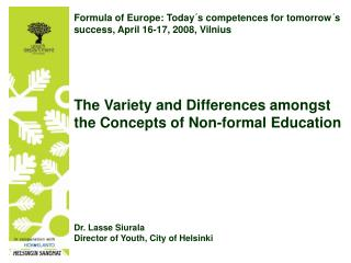 Formula of Europe: Today´s competences for tomorrow´s success, April 16-17, 2008, Vilnius