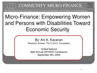By: Ani K. Kazarian  Research Scholar, The C.A.K.E. Foundation