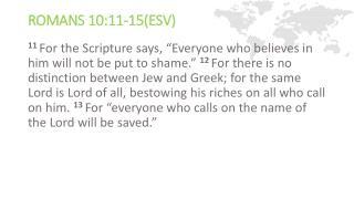 Romans 10:11-15(ESV )