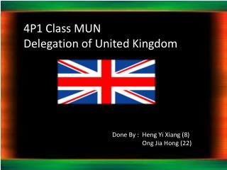 4P1 Class MUN Delegation of United Kingdom