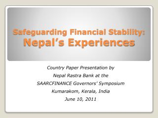 Safeguarding Financial Stability: Nepal's Experiences