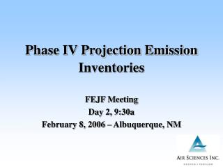 Phase IV Projection Emission Inventories