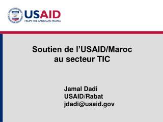 Soutien de l�USAID/Maroc  au secteur TIC