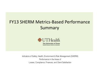 FY13 SHERM Metrics-Based Performance Summary