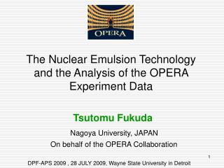 The Nuclear Emulsion Technology and the Analysis of the OPERA Experiment Data