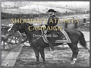 Sherman�s Atlanta  Campaign