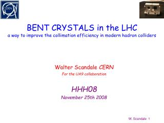 BENT CRYSTALS in the LHC a way to improve the collimation efficiency in modern hadron colliders