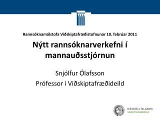 Snjólfur Ólafsson Prófessor í Viðskiptafræðideild