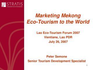 Marketing Mekong  Eco-Tourism to the World
