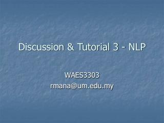 Discussion & Tutorial 3 - NLP
