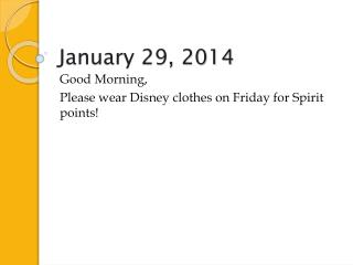 January 29, 2014