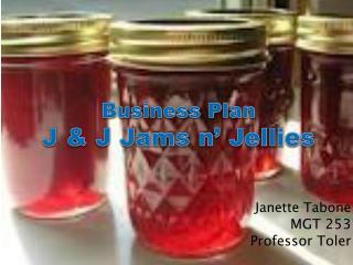Janette Tabone MGT 253 Professor Toler