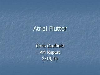 Atrial Flutter