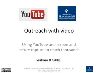 Outreach with video