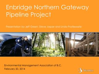 Environmental Management  A ssociation of B.C. February 20, 2014