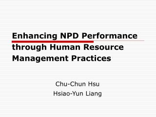Enhancing NPD Performance through Human Resource Management Practices
