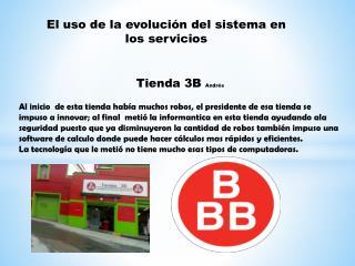 El uso de la evolución del sistema en los servicios