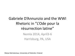 "Gabriele D'Annunzio and the WWI Rhetoric in ""L'Ode pour la résurrection latine"""