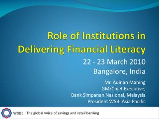 Role of Institutions in Delivering Financial Literacy