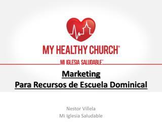 Marketing Para  Recursos  de  Escuela  Dominical