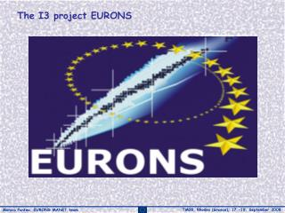 The I3 project EURONS