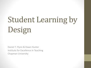 Student Learning by Design