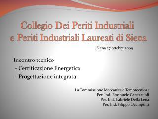 Collegio Dei Periti Industriali  e Periti Industriali Laureati di Siena